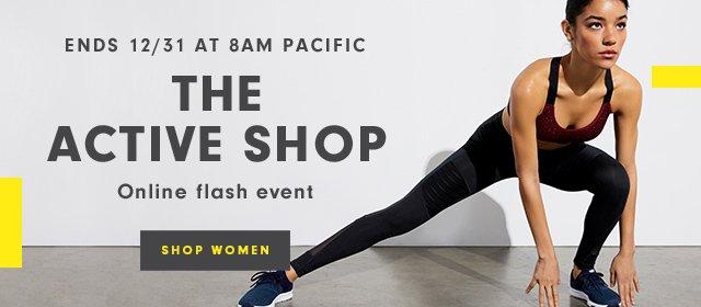 Ends 12/31 at 8AM Pacific | The Active Shop | Online Flash Event | Shop Women