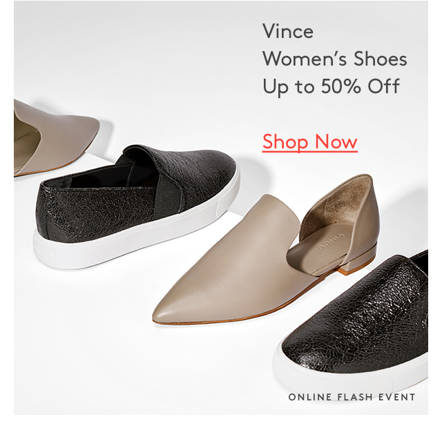 Vince | Women's Shoes | Up to 50% Off | Shop Now | Online Flash Event