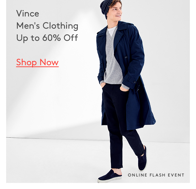 Vince | Men's Clothing | Up to 60% Off | Shop Now | Online Flash Event