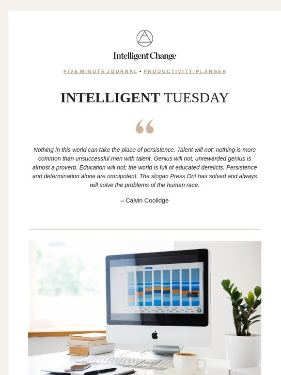 Five Minute Journal: Intelligent Tuesday: How to develop better