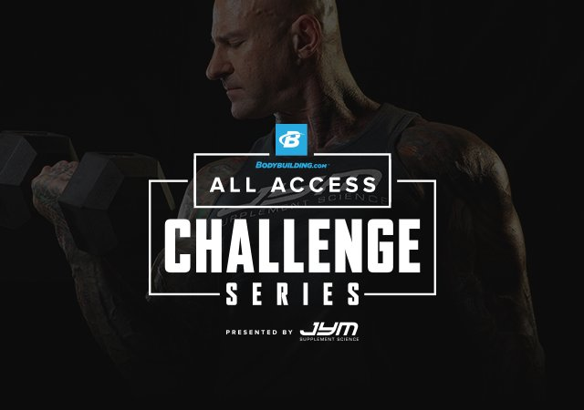 bodybuilding uk: Check out the All Access Challenge Series | Milled