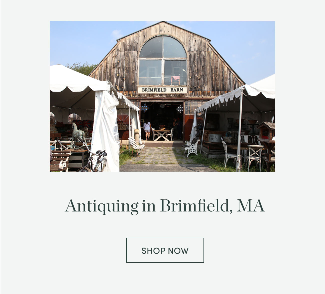 Antiquing in Brimfield, MA