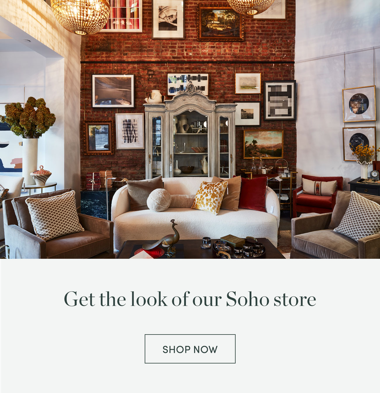 Get the look of our SoHo store