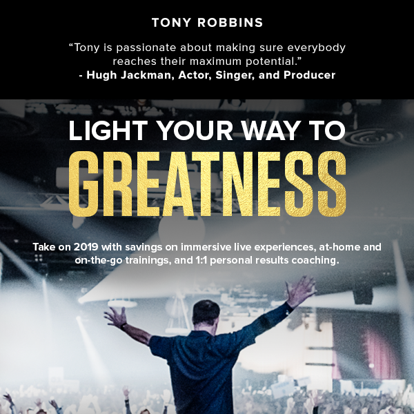 Anthony Robbins Companies: Be unstoppable in 2019 | Milled