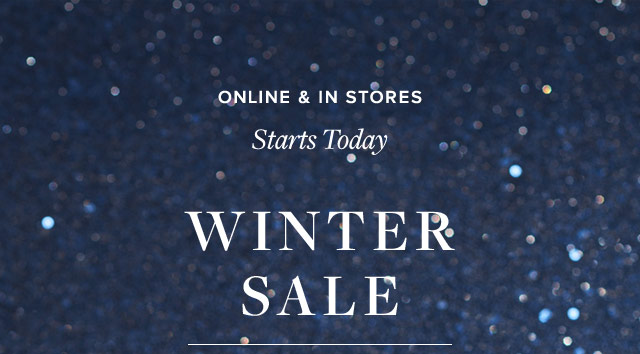 STARTS TODAY | WINTER SALE