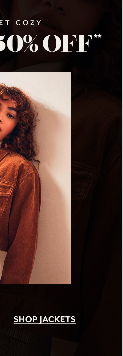 Let's Get Cozy Up To 50% Off** - Shop Jackets
