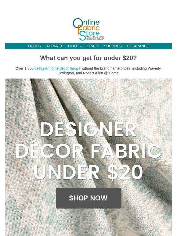 Onlinefabricstore Net Designer Home Decor Fabric Under 20