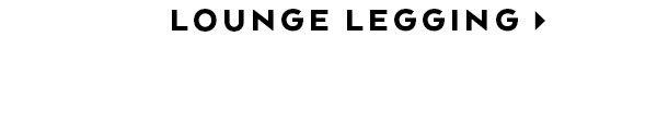 HW LOUNGE LEGGING