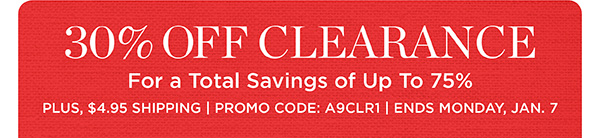 Extra 30% off clearance, plus $4.95 shipping. Promo code A9CLR1.