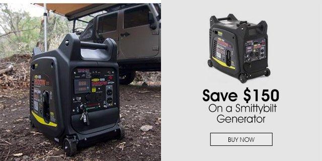 Save $150 On a Smittybilt Generator