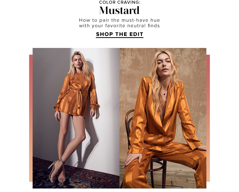 Color Craving: Mustard. How to pair the must-have hue with your favorite neutral finds. Shop the Edit.