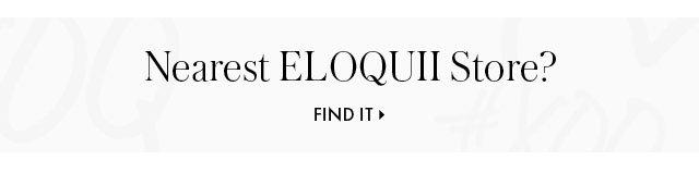Nearest ELOQUII store footer