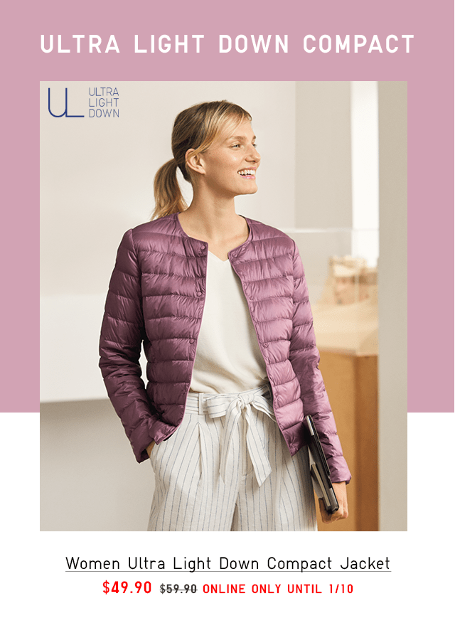 WOMEN ULTRA LIGHT DOWN COMPACT JACKET $49.90