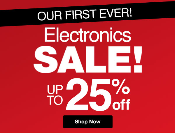 Shop Electronics SALE up to 25% OFF!