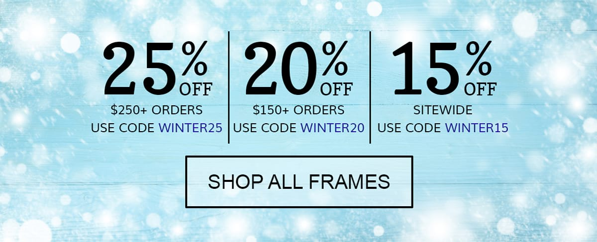 25% off orders $250+, 20% off orders %150+, 15% off no minimum purchase