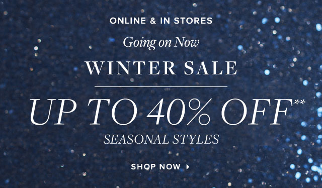 WINTER SALE | UP TO 40% OFF
