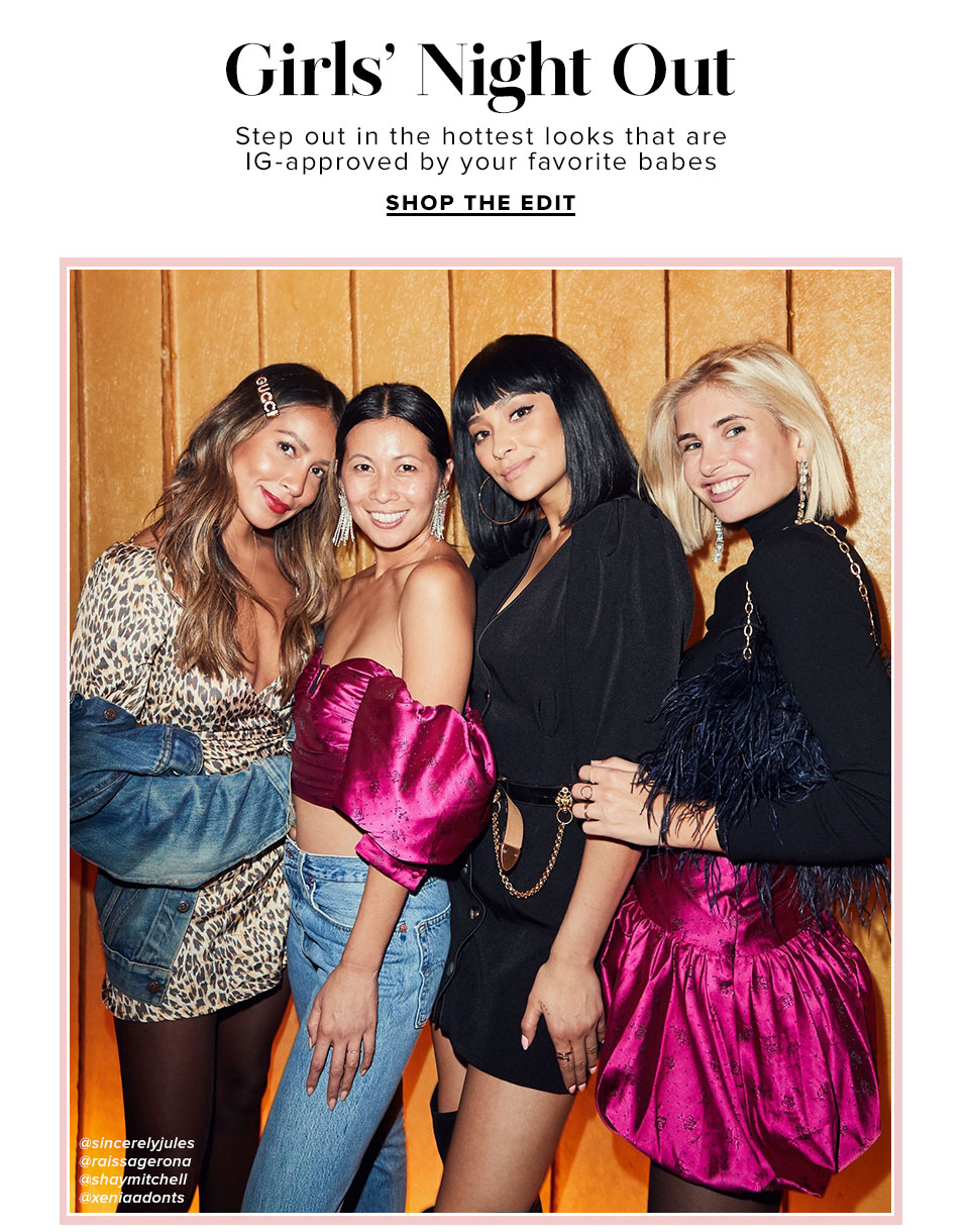 Girls Night Out. Shop The Edit