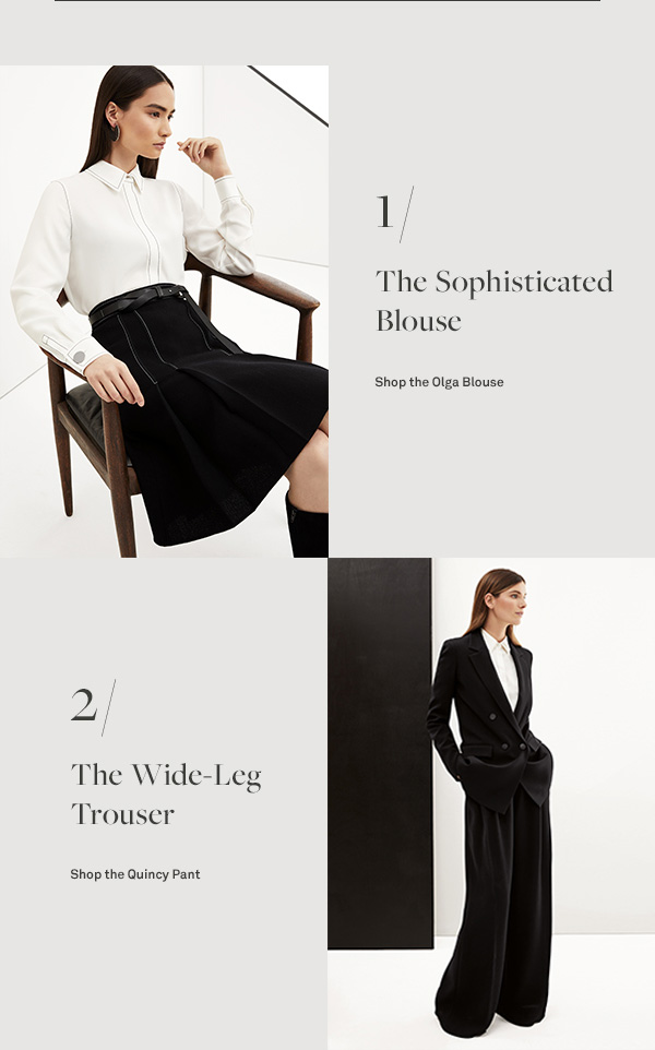 The Sophisticated Blouse - [Shop the Olga Blouse] - The Wide-Leg Trouser  - [Shop the Quincy Pant]