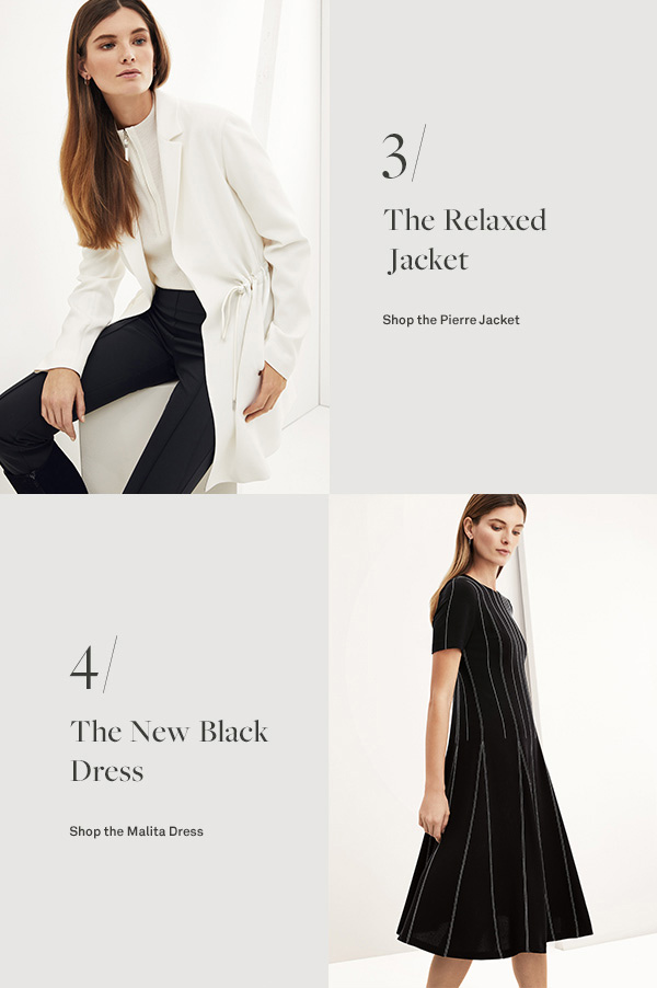 The Relaxed Jacket - [Shop the Pierre Jacket] - The New Black Dress - [Shop the Malita Dress]