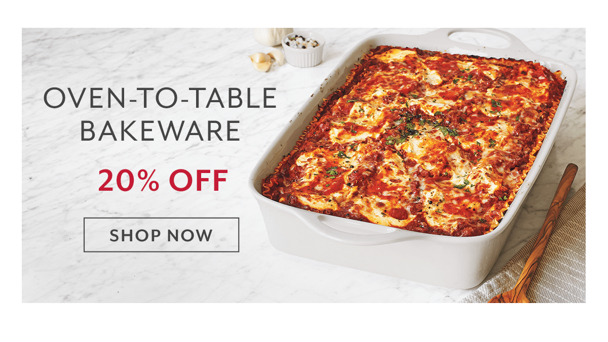 Oven-to-Table Bakeware
