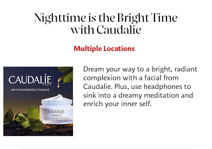 Nighttime is the Bright Time with Caudalie