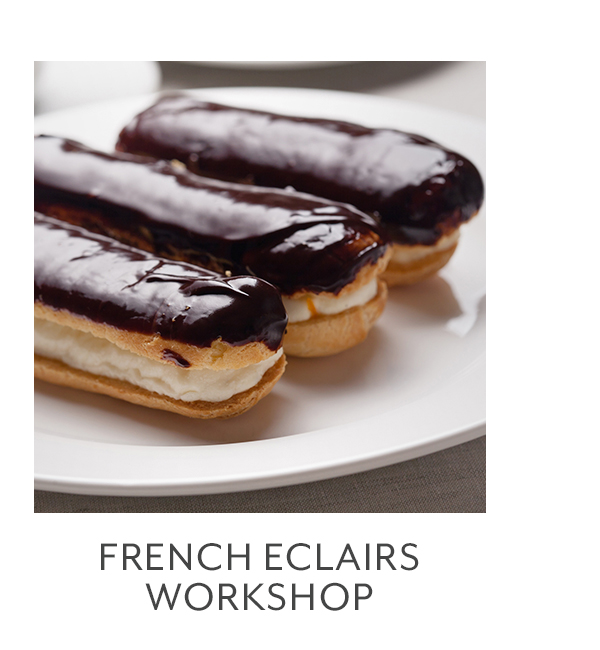 Class - French Eclairs Workshop