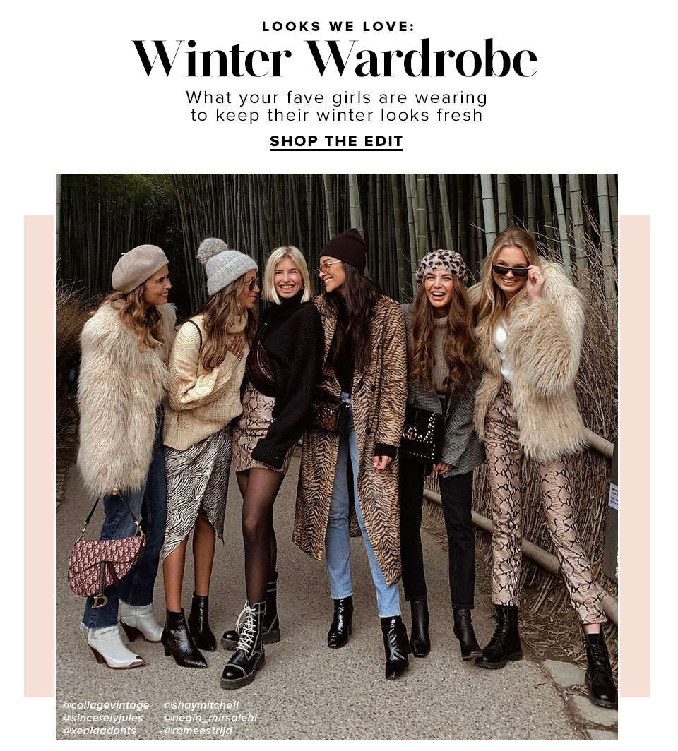 Looks we love: Winter Wardrobe. Shop The Edit