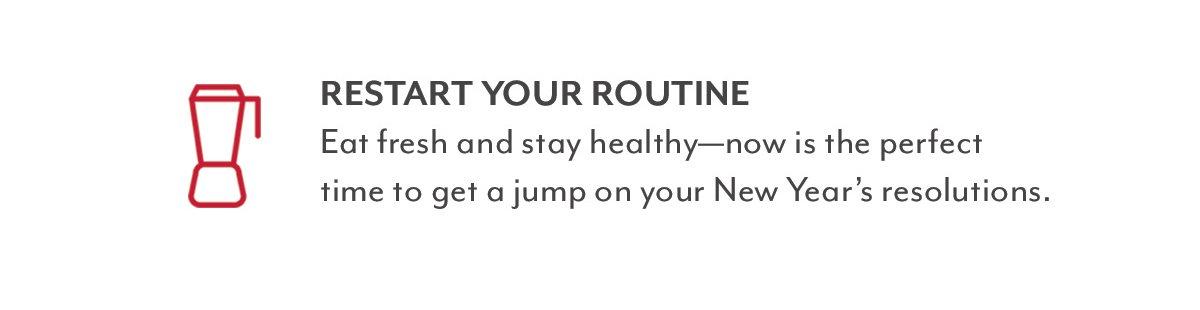 Restart Your Routine