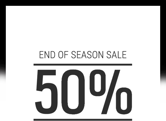 End of season sale 50% off