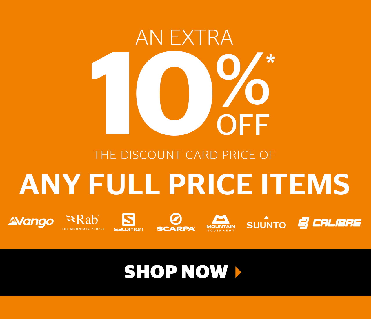 An extra 10% off the Discount Card price of any full price items