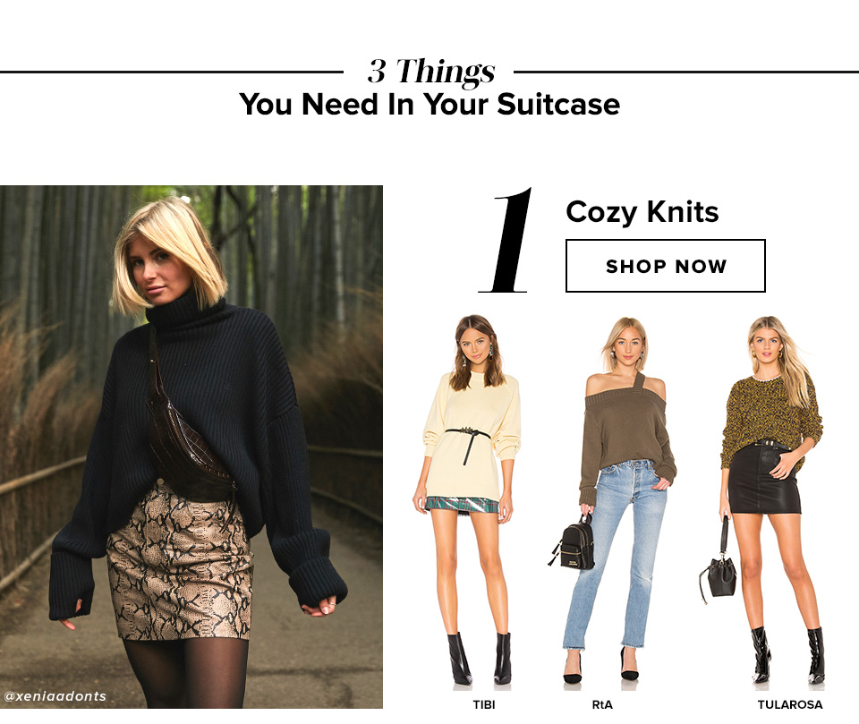 3 Things You Need In Your Suitcase. 1 Cozy Knits. Shop now.