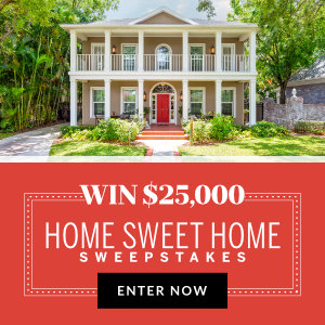 Better Homes and Gardens: Enter now to WIN $25,000 for a home