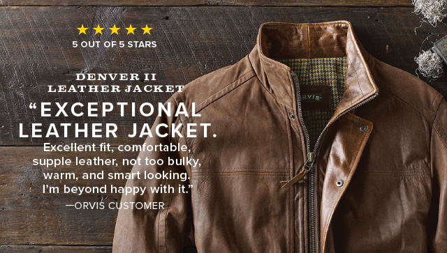 """DENVER II LEATHER JACKET - """"EXCEPTIONAL LEATHER JACKET.  Excellent fit, comfortable, supple leather, not too bulky, warm, and smart looking. I'm beyond happy with it."""" —ORVIS CUSTOMER"""