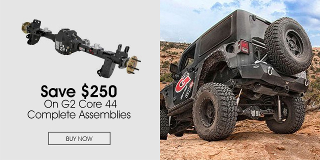 Save $250 On G2 Core 44 Complete Assemblies