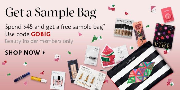 Get a Sample Bag*