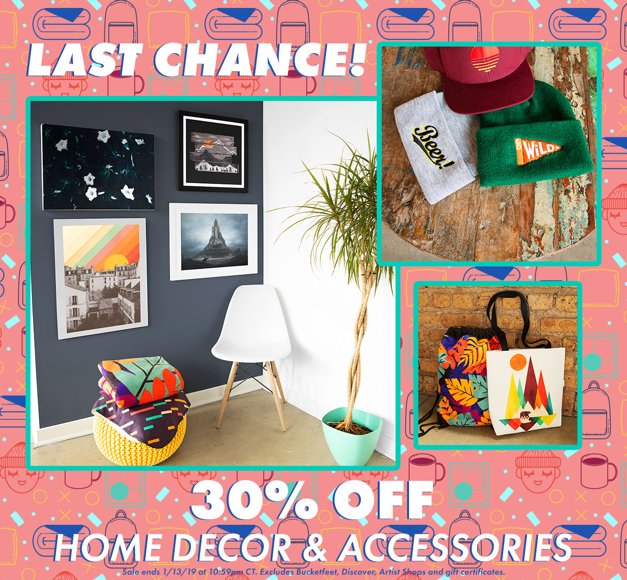 Last Chance for 30% off Home Decor and Accessories!
