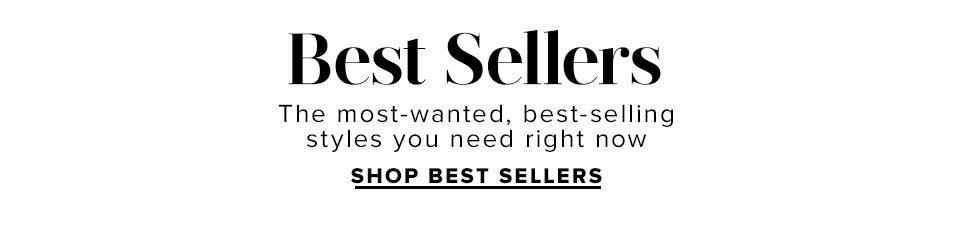 Best Sellers. Shop Now