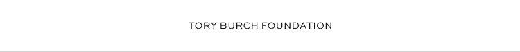 TORY BURCH FOUNDATION