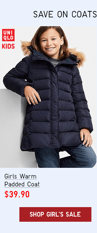 GIRLS WARM PADDED COAT $39.90 - SHOP GIRL'S SALE