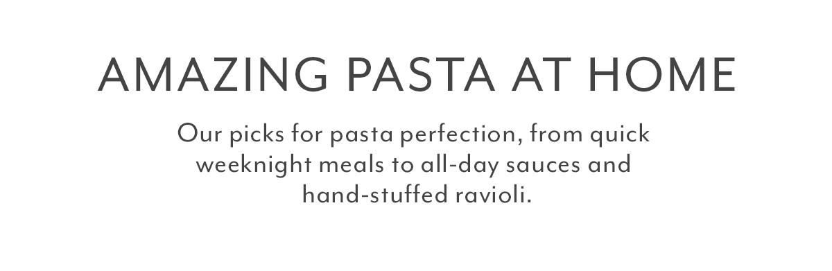 Amazing Pasta at Home