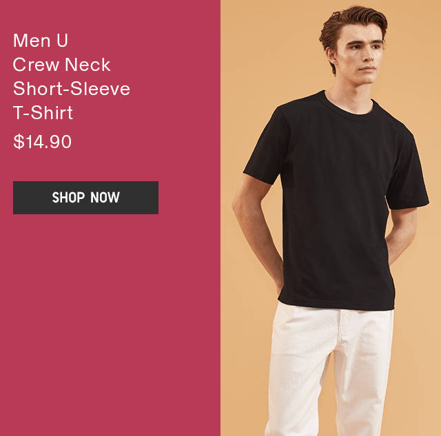 MEN U CREW NECK SHORT-SLEEVE T-SHIRT $14.90 - SHOP NOW