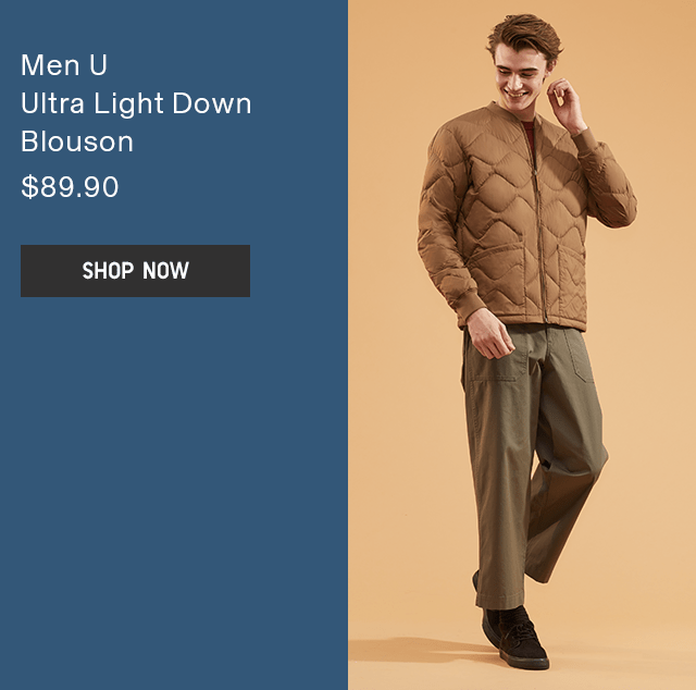 MEN U ULTRA LIGHT DOWN BLOUSON $89.90 - SHOP NOW