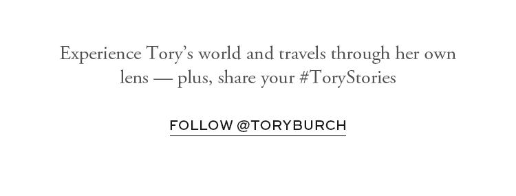 Follow @ToryBurch on Instagram