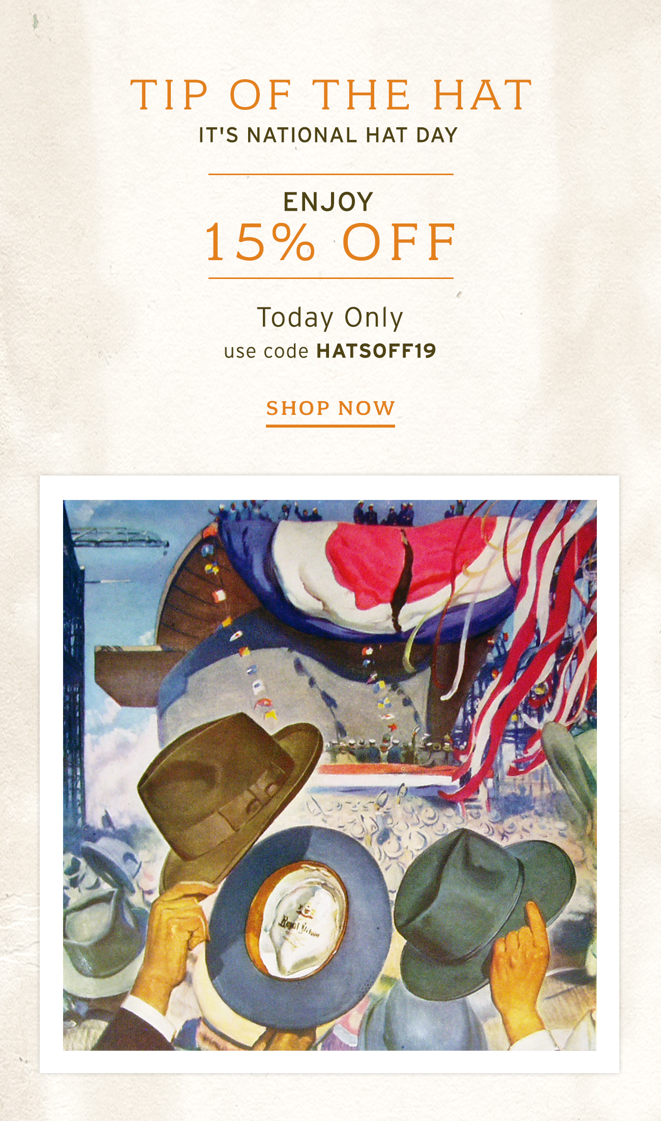 Tip Of The Day It's National Hat Day | Enjoy 15% Off Today Only