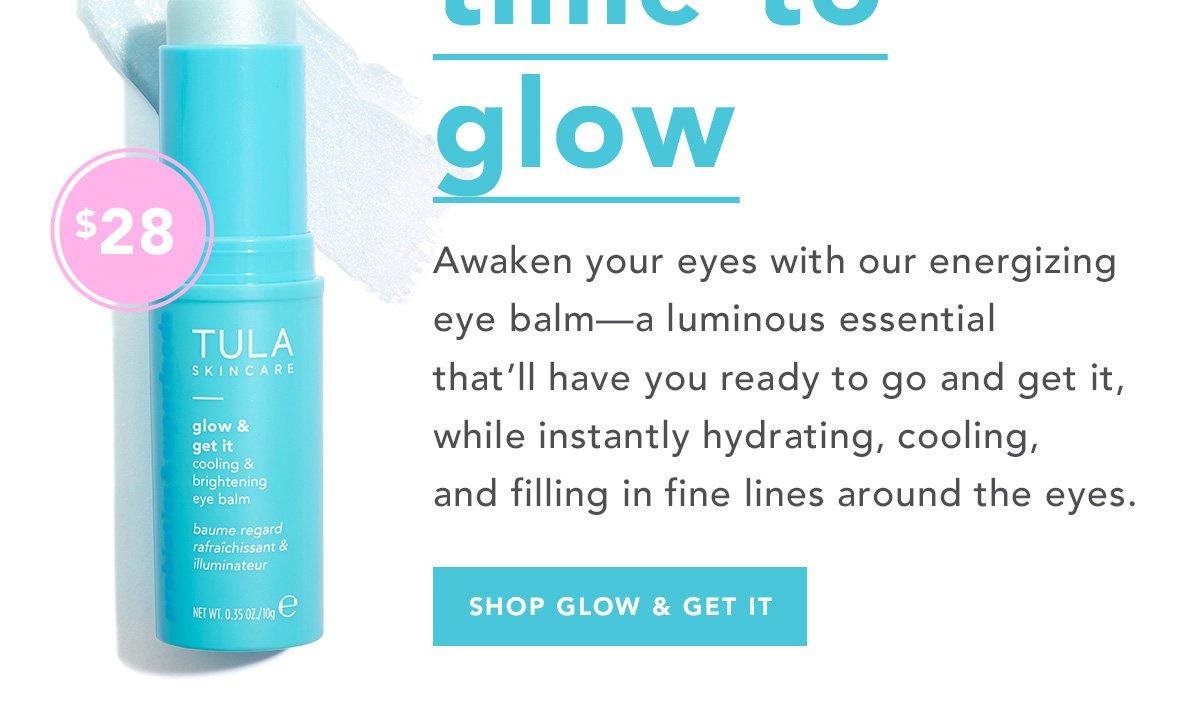 Tula: ✨ NEW LAUNCH ✨ Glow & Get It Eye Balm! | Milled