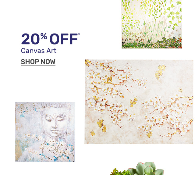 Shop canvas art twenty percent off.