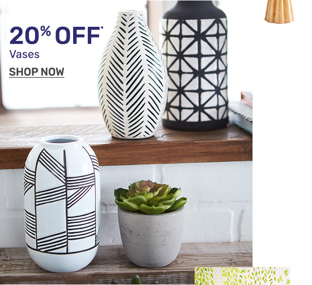 Shop vases twenty percent off.