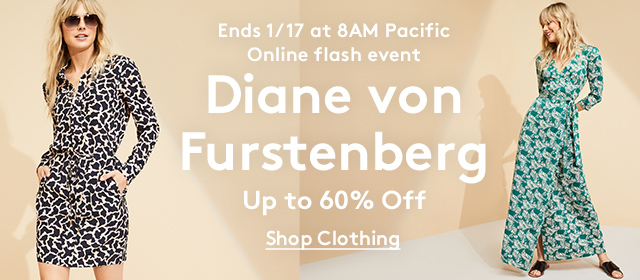 Ends 1/17 at 8AM Pacific | Online flash event | Diane von Furstenberg | Up to 60% Off | Shop Clothing