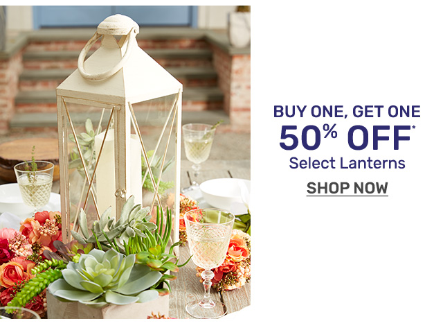 Buy one, get one fifty percent off select lanterns.