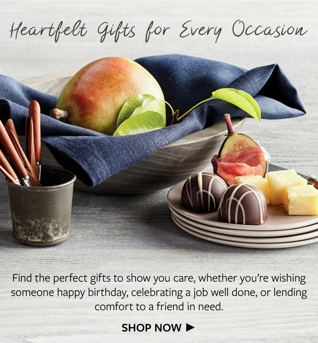 Heartfelt Gifts for Every Occasion - Find the perfect gifts to show you care, whether you're wishing someone happy birthday, celebrating a job well done, or lending comfort to a friend in need.